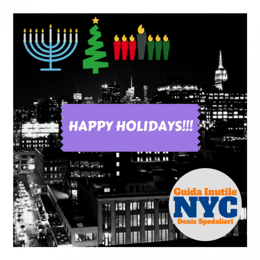 Happy Holidays, Guida Inutile New York, Guida Inutile NYC, Buone Feste, Natale a New York, San Silvestro a New York, Vacanze di Natale a New York