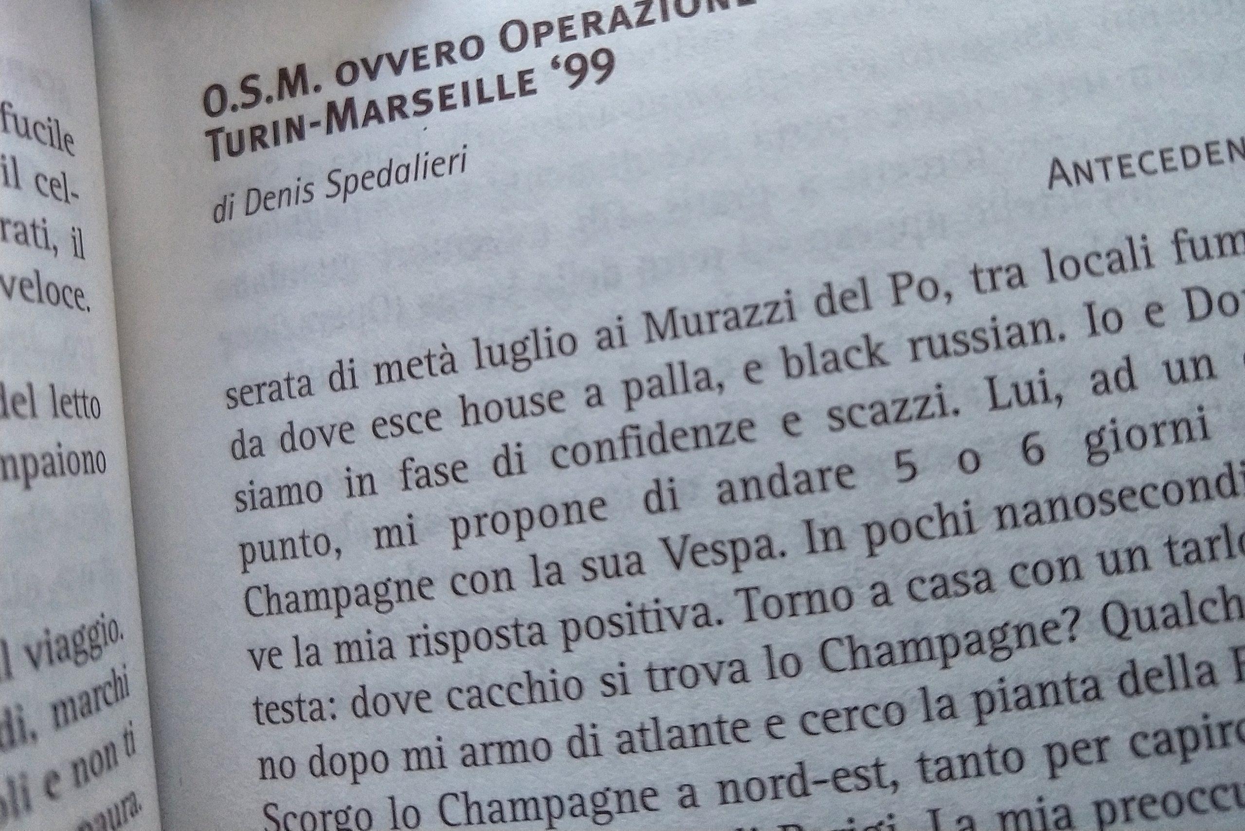 OSM OPERAZIONE SAPONE MARSIGLIA, Turin-Marseille 1999, Denis Spedalieri